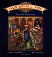 DAUGHTERS OF FIRE by Fran Manushkin