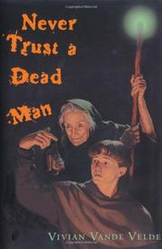 Book Cover for NEVER TRUST A DEAD MAN