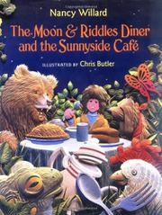 THE MOON & RIDDLES DINER AND THE SUNNYSIDE CAFÉ by Nancy Willard