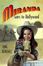 MIRANDA GOES TO HOLLYWOOD by Jane Kendall