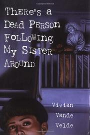 Cover art for THERE'S A DEAD PERSON FOLLOWING MY SISTER AROUND