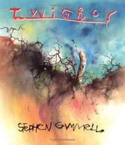 TWIGBOY by Stephen Gammell
