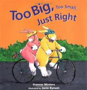 Book Cover for TOO BIG, TOO SMALL, JUST RIGHT