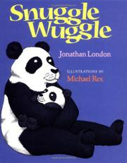 SNUGGLE WUGGLE by Jonathan London