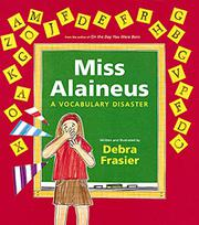 Miss Alaineus by Debra Frasier