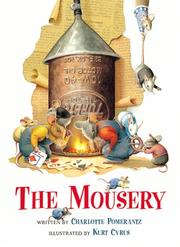 THE MOUSERY by Charlotte Pomerantz