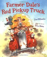 FARMER DALE'S RED PICKUP TRUCK by Lisa Wheeler