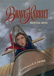 BRAVE HARRIET by Marissa Moss