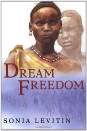 DREAM FREEDOM by Sonia Levitin
