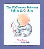 THE DIFFERENCE BETWEEN BABIES AND COOKIES by Mary Hanson
