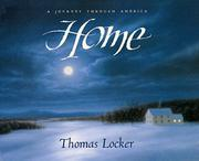 HOME: A Journey Through America by Thomas & Candace Christiansen--Eds. Locker