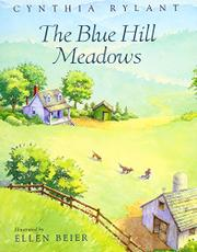 THE BLUE HILL MEADOWS by Cynthia Rylant