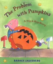 THE PROBLEM WITH PUMPKINS by Barney Saltzberg