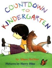 COUNTDOWN TO KINDERGARTEN by Alison McGhee