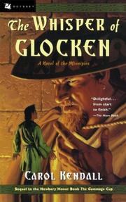 THE WHISPER OF GLOCKEN by Carol Kendall