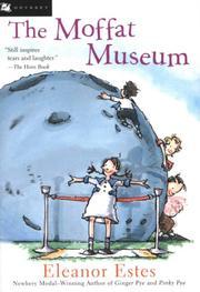 THE MOFFAT MUSEUM by Eleanor Estes