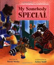 MY SOMEBODY SPECIAL by Sarah Weeks