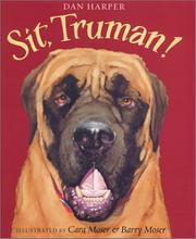 SIT, TRUMAN! by Dan Harper