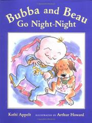 BUBBA AND BEAU GO NIGHT-NIGHT by Kathi Appelt