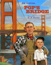 POP'S BRIDGE by Eve Bunting