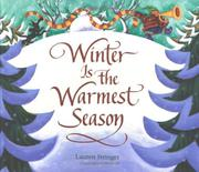 WINTER IS THE WARMEST SEASON by Lauren  Stringer