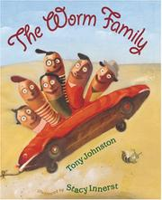 THE WORM FAMILY by Tony Johnston