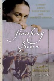 FINISHING BECCA: A Story About Peggy Shippen and Benedict Arnold by Ann Rinaldi