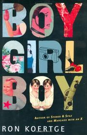 BOY GIRL BOY by Ron Koertge