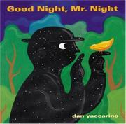 """GOOD NIGHT, MR. NIGHT"" by Dan Yaccarino"