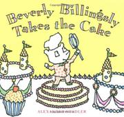 BEVERLY BILLINGSLY TAKES THE CAKE by Alexander Stadler