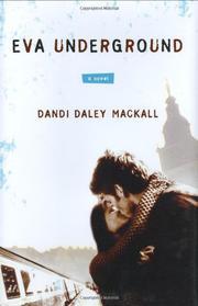 EVA UNDERGROUND by Dandi Daley Mackall
