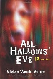 ALL HALLOWS' EVE by Vivian Vande Velde