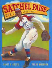 SATCHEL PAIGE by David A. Adler