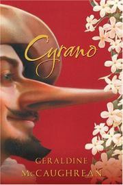 CYRANO by Geraldine McCaughrean