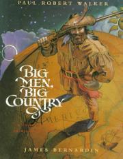 BIG MEN, BIG COUNTRY by Paul Robert--Adapt. Walker