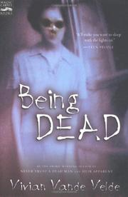 BEING DEAD by Vivian Vande Velde