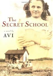THE SECRET SCHOOL by Avi