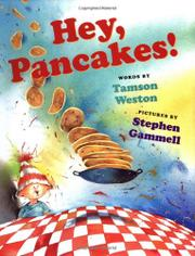 HEY, PANCAKES! by Tamson Weston