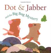 Book Cover for DOT & JABBER AND THE BIG BUG MYSTERY