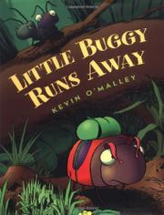 LITTLE BUGGY RUNS AWAY by Kevin O'Malley