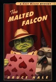 THE MALTED FALCON by Bruce Hale