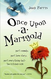 Cover art for ONCE UPON A MARIGOLD