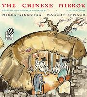THE CHINESE MIRROR by Mirra--Adapt. Ginsburg