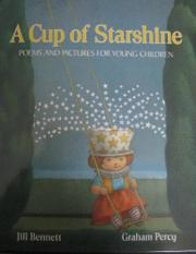 A CUP OF STARSHINE by Jill Bennett