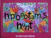 HIPPOPOTAMUS HUNT by Bernard Most