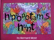 HIPPOPOTAMUS HUNT by Bernard Most