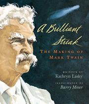A BRILLIANT STREAK by Kathryn Lasky