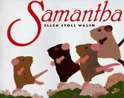 SAMANTHA by Ellen Stoll Walsh