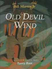 OLD DEVIL WIND by Bill Martin