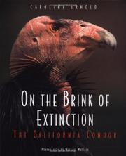 ON THE BRINK OF EXTINCTION by Caroline Arnold